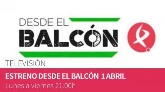 Desde el Balcón, el nuevo programa de Canal Extremadura