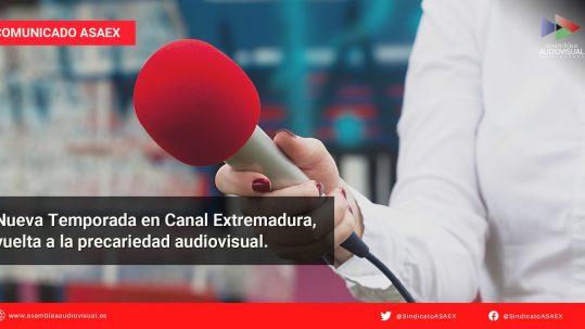 Comunicado ASAEX - Nueva Temporada Canal Extremadura vuelta a la precariedad audiovisual